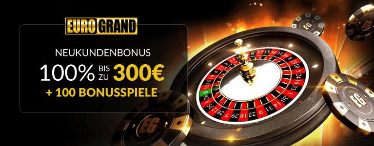 Eurogrand Casino Wilkommensbonus für Neukunden