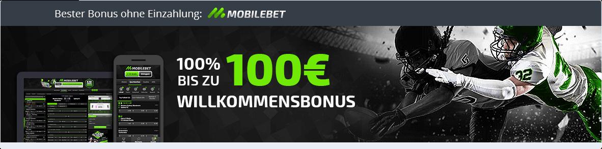 Mobilebet Banner: Bonus bis zu 100 Euro